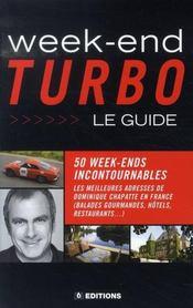 Week-end turbo ; le guide - Intérieur - Format classique