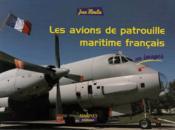 Les avions de patrouille maritime français en images - Couverture - Format classique