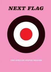 Next flag ; the african sniper reader - Intérieur - Format classique