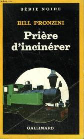 Collection : Serie Noire N° 1965 Priere D'Incinerer - Couverture - Format classique