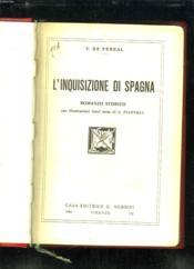 L Inquisizione Di Spagna. Texte En Italien. - Couverture - Format classique