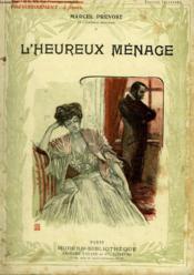 L'Heureux Menage. Collection Modern Bibliotheque. - Couverture - Format classique