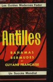 Antilles - Bahamas Bermudes Et Guyane Francaise. - Couverture - Format classique