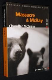 Massacre A Mcray - Couverture - Format classique