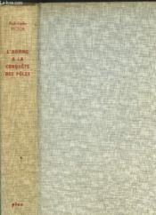 L'Homme A La Conquete Des Poles - Collection Des Decouvertes - Couverture - Format classique
