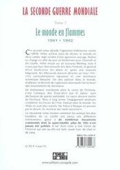 La Seconde Guerre Mondiale T.2 ; Le Monde En Flamme 1941-1942 - 4ème de couverture - Format classique