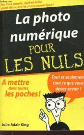 La Photo Numerique Pour Les Nuls - Couverture - Format classique