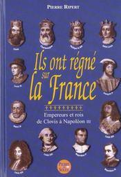Ils Ont Regne Sur La France - Intérieur - Format classique