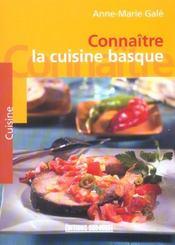 Connaitre la cuisine basque - Intérieur - Format classique