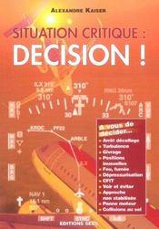 Situation Critique : Decision ! - Intérieur - Format classique