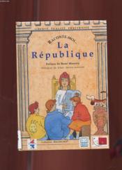 Collection Raconte Moi (Serie F 9999) La Republique - Couverture - Format classique