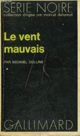 Collection : Serie Noire N° 1507 Le Vent Mauvais - Couverture - Format classique