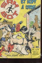Sam Bot - Et Hop A Dada ! N°16 - Mensuel - Octobre 1974 - Couverture - Format classique
