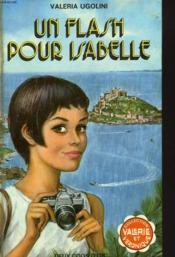 Un Flash Pour Isabelle - Couverture - Format classique