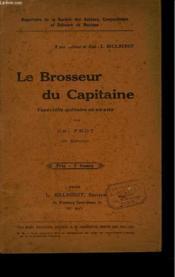 Le Brosseur Du Capitaine. Vaudeville Militaire En Un Acte. - Couverture - Format classique