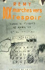 Dix Marches Vers L'Espoir - Couverture - Format classique