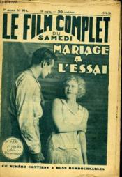 Le Film Complet Du Samedi N° 914 - 9eme Annee - Mariage A L'Essai - Couverture - Format classique