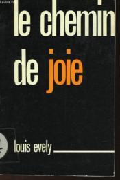 Le Chemin De Joie - Couverture - Format classique