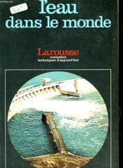 L'Eau Dans Le Monde - Couverture - Format classique