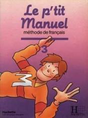 Le P'Tit Manuel T.3 ; Eleve - Couverture - Format classique