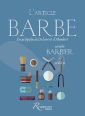L'article barbe ; barbier ; encyclopédie de Diderot & d'Alembert - Couverture - Format classique