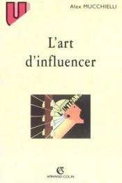 L'Art D'Influencer - Couverture - Format classique