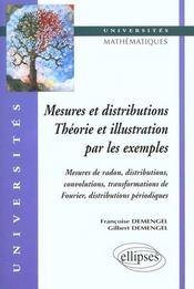 Mesures Et Distributions Theorie Et Illustration Par Les Exemples - Intérieur - Format classique