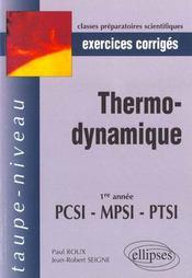 Thermodynamique 1re Annee Pcsi-Mpsi-Ptsi Exercices Corriges - Intérieur - Format classique