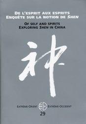 Revue Extreme Orient Extreme Occident T.29 ; De L'Esprit Aux Esprits ; Enquête Sur La Notion De Shen - Intérieur - Format classique
