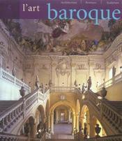 L'art baroque ; architecture, sculpture, peinture - Intérieur - Format classique