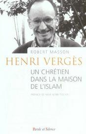 Henri Verges, un chrétien dans la maison de l'islam - Intérieur - Format classique