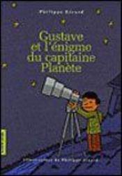 Gustave Et L Enigme Du Capitaine Planete - Intérieur - Format classique