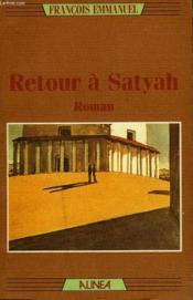 Retour A Satyah - Couverture - Format classique