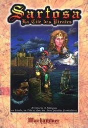 Sartosa ; la cite des pirates - Intérieur - Format classique