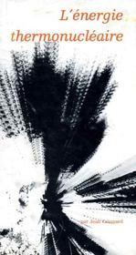 L'énergie thermonucléaire - Intérieur - Format classique