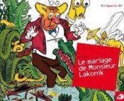 Le Mariage De Monsieur Lakonik - Couverture - Format classique