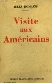 Visite Aux Americains. - Couverture - Format classique