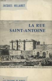 La Rue Saint Antoine - Couverture - Format classique
