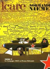 Icare N°67 - Normandie Niemen - Tome V - La Campagne 1945 En Prusse Orientale - Couverture - Format classique