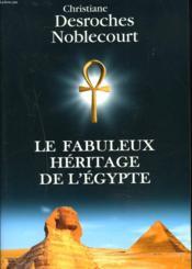 Le Fabuleux Héritage De L'Egypte - Couverture - Format classique