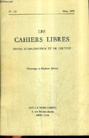 Les Cahiers Libres Revue D'Information Et De Culture N°152 Mars 1979 - Hommage A Madame Emery. - Couverture - Format classique