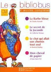 Le bibliobus T.2 ; CM1, CM2 ; la Barbe bleue et autres histoires - Intérieur - Format classique