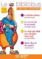 Le bibliobus T.2 ; CM1, CM2 ; la Barbe bleue et autres histoires - Couverture - Format classique