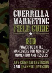 Guerrilla Marketing Field Guide - Couverture - Format classique