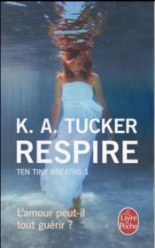 Ten tiny breaths t.1 ; respire - Couverture - Format classique