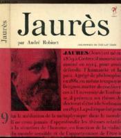 Jaures Et L'Unite De L'Etre - Collection Philiosophes De Tous Les Temps N°9 - Couverture - Format classique