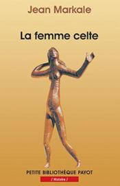 La femme celte - Couverture - Format classique