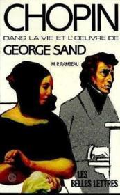 Chopin dans la vie et l'oeuvre de george sand - Couverture - Format classique