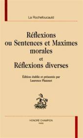 Reflexions Ou Sentences Et Maximes Morales ; Reflexions Diverses - Couverture - Format classique