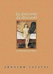 La Jouissance Du Decouvert - Couverture - Format classique